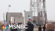 Russia Filling The Power Vacuum Left By The U.S. In Syria | Deadline | MSNBC 5