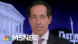 "Judiciary Committee Member: GOP Colleagues Acting ""Increasingly Sheepish"" | The Last Word | MSNBC 2"