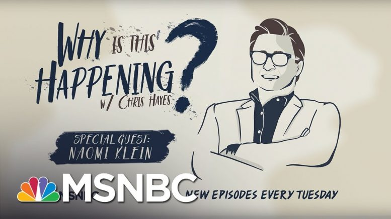 Destruction In Puerto Rico With Naomi Klein | Why Is This Happening? - Ep 8 | MSNBC 1