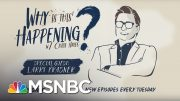 Ending Mass Incarceration With Larry Krasner | Why Is This Happening? - Ep 11 | MSNBC 4