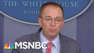 Joe: We Heard Mick Mulvaney The First Time | Morning Joe | MSNBC 6