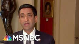 Full Khanna: Republicans More Willing To 'Speak Out Against' Trump | MTP Daily | MSNBC 5
