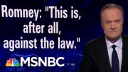 Romney On Trump's Foreign Assistance Call, 'This Is... Against The Law' | The Last Word | MSNBC 3