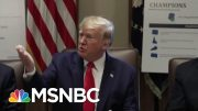 President Donald Trump Compares Impeachment Probe To 'A Lynching' | Velshi & Ruhle | MSNBC 5