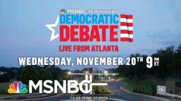MSNBC, Washington Post Announce Location Of Next Democratic Debate | Hallie Jackson | MSNBC 7