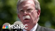 Lawyer Says John Bolton 'Not Willing To Appear Voluntarily' | Velshi & Ruhle | MSNBC 3