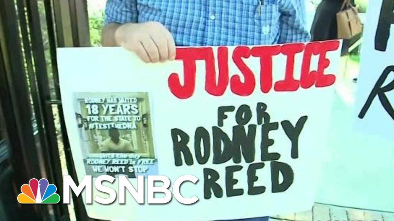 #FreeRodneyReed: The Bipartisan Push To Prevent An Execution In Texas | All In | MSNBC 7