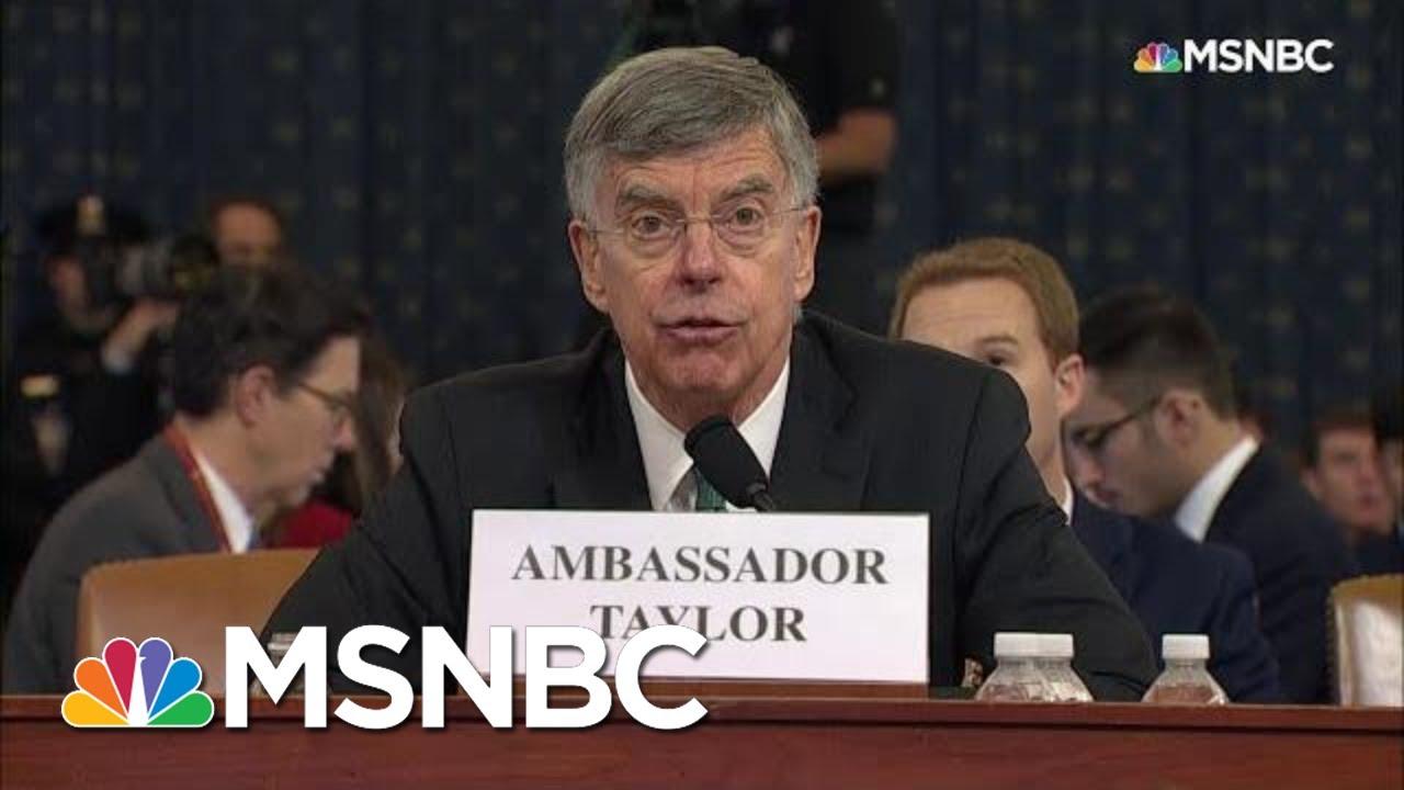 Bill Taylor Testifies Staff Member Heard Sondland Discuss 'The Investigations' With Trump | MSNBC 5