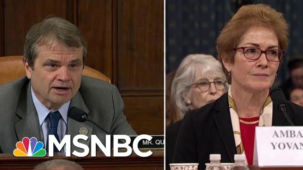Quigley Compares What Happened To Yovanovitch To 'A Really Bad Reality TV Show' | MSNBC 3