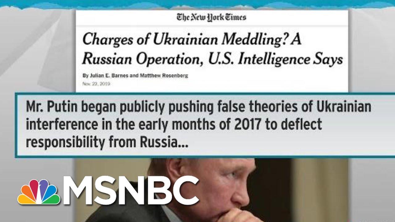 US Intel Briefed Senators That Ukraine Theory Is Russian Op: NYT | Rachel Maddow | MSNBC 8