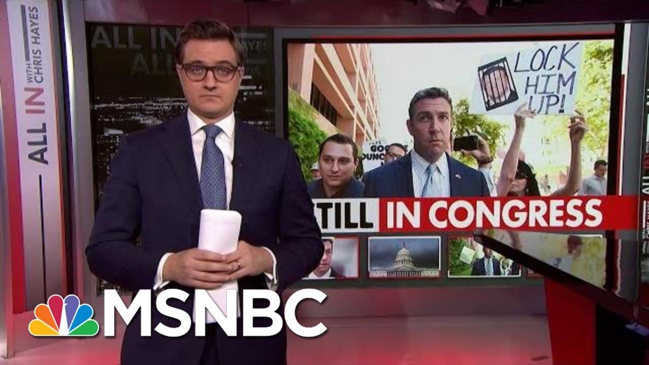 GOP Congressman Still In Congress Despite Guilty Plea | All In | MSNBC 7