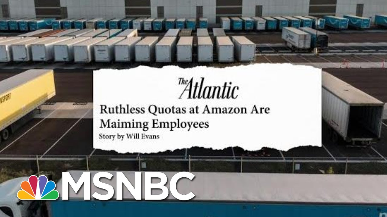 The Atlantic: Ruthless Quotas At Amazon Are Maiming Employees | Velshi & Ruhle | MSNBC 12